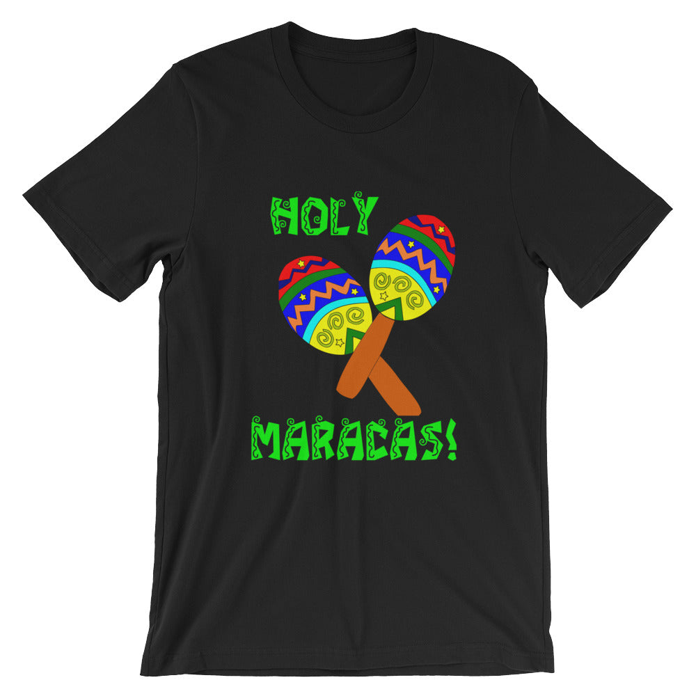 Holy Maracas! Cinco de Mayo Shirt for Women / Men