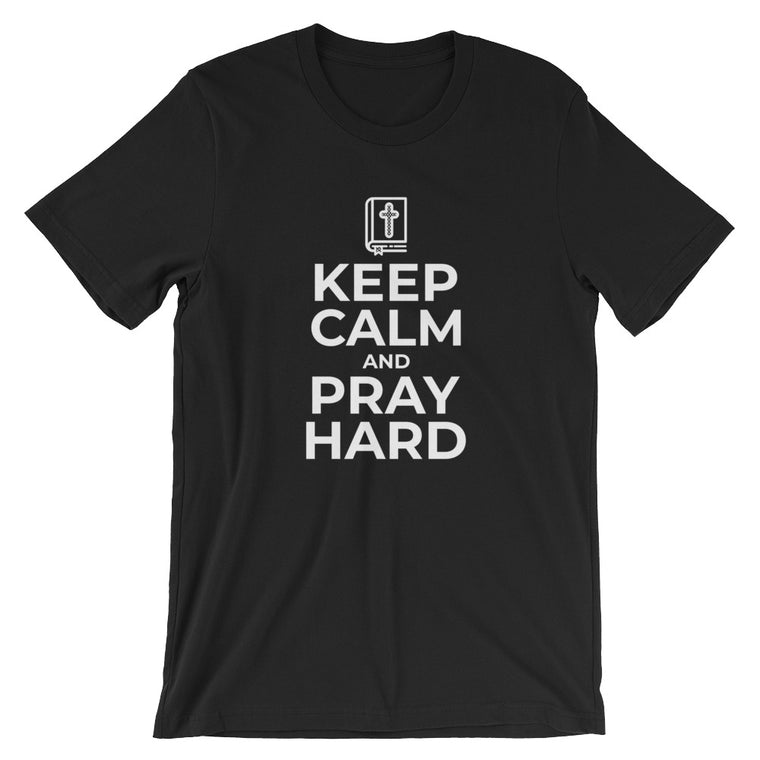 Keep Calm and Pray Hard Religious Tshirt for Christian Gifts Praying Prayer Bible Jesus T Shirts Gifts