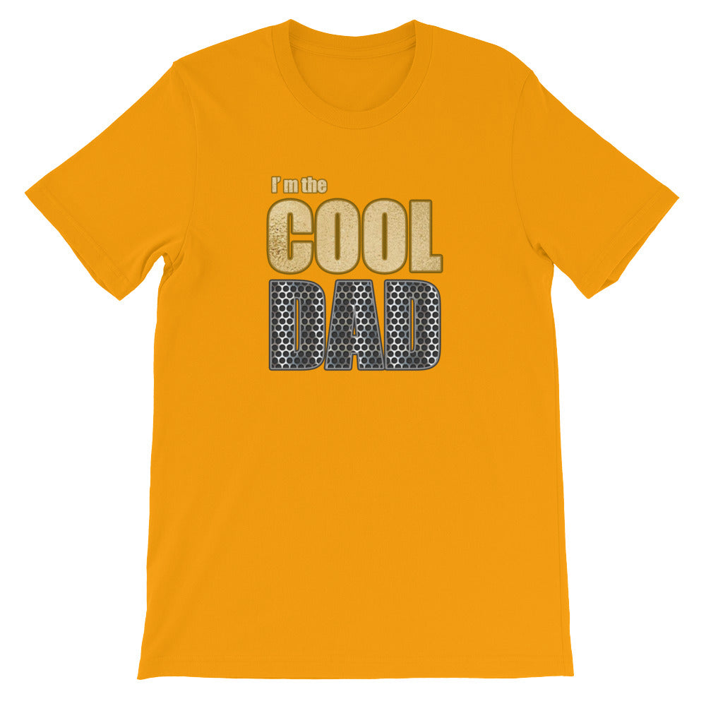 Funny I'm the Cool Dad T Shirt Great for Father's Day Gifts