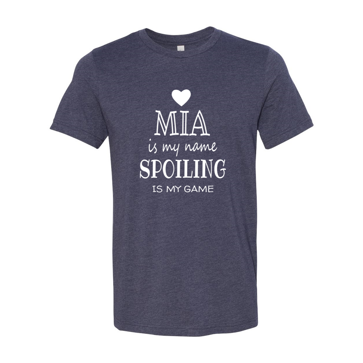 Mia Is My Name Grandma Grandmother Tshirt