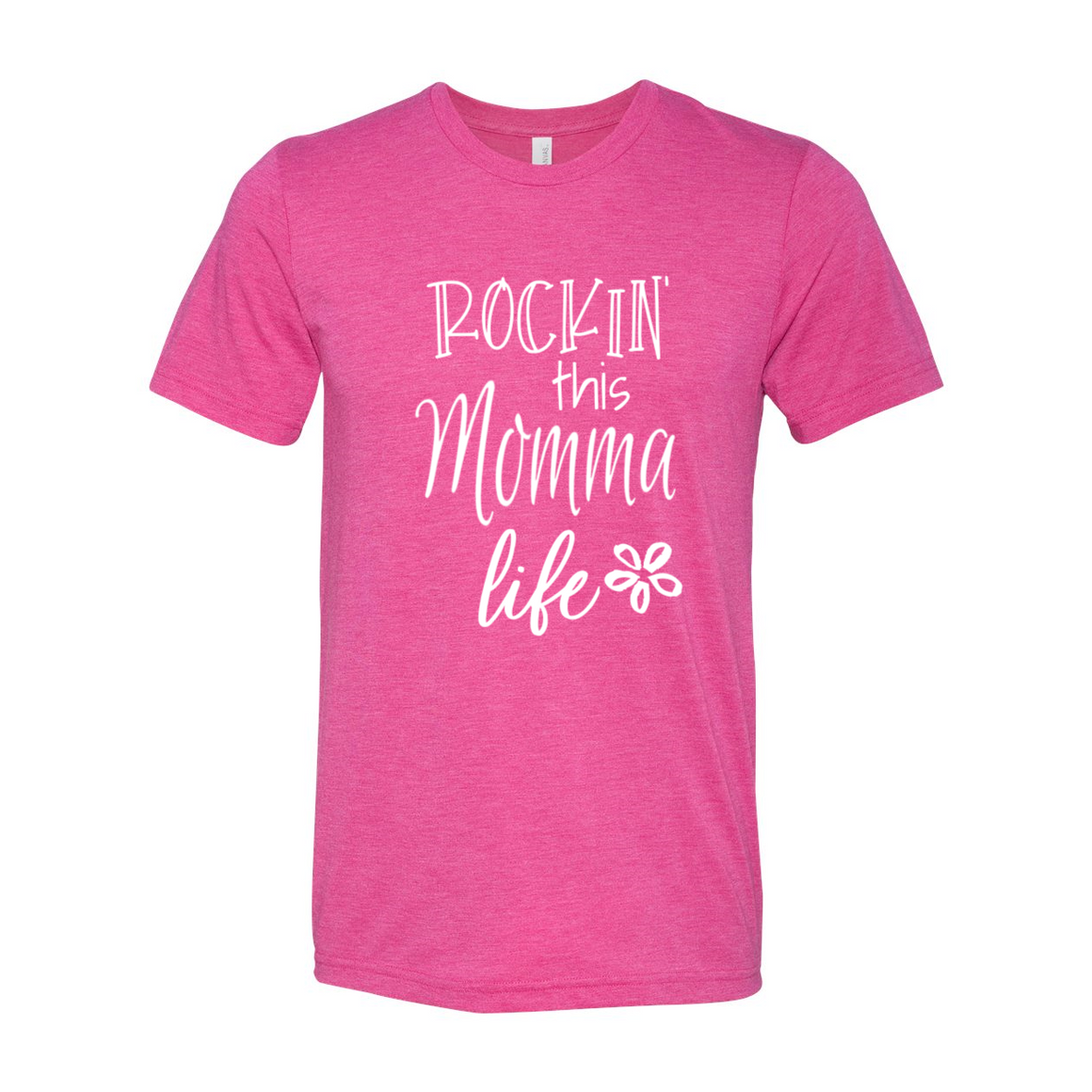 Rockin This Momma Life Mom Mother Tshirt