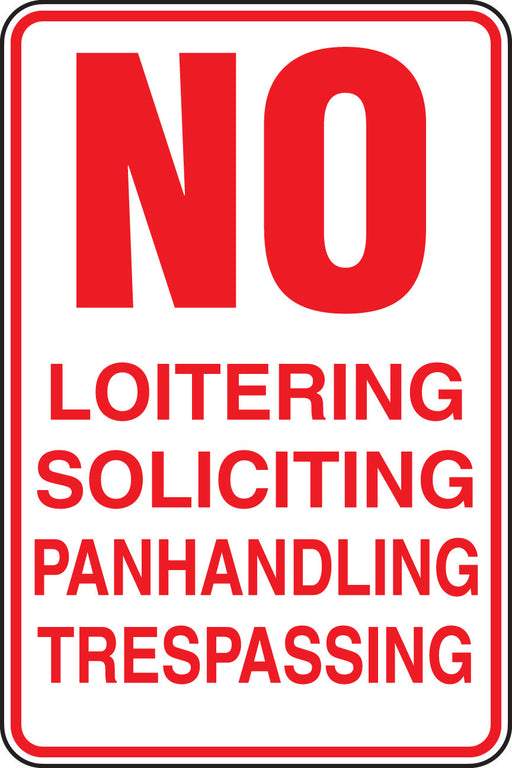Aluminum Sign- No Loitering