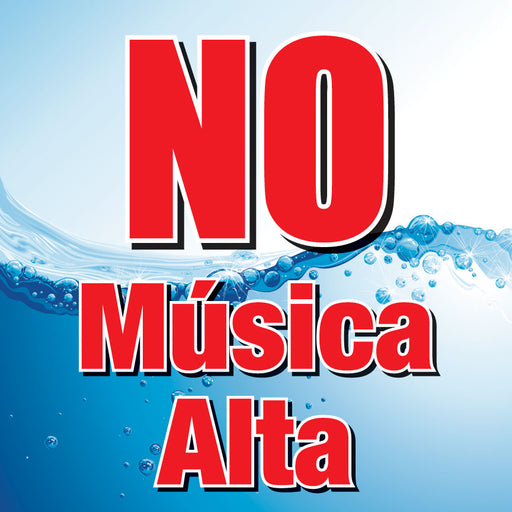 "NO Música Alta- 12""w x 12""h Square Sign"