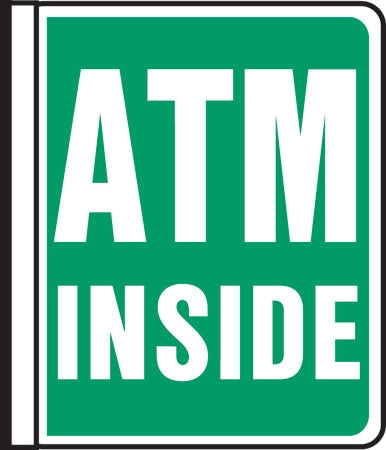 "Pole Sign- ""ATM INSIDE"""