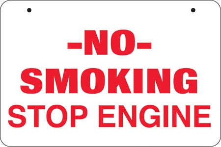 "Aluminum Bracket Sign- ""No Smoking Stop Engine"""
