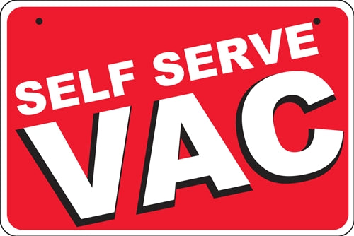 "Aluminum Bracket Sign- ""Self Serve VAC"""