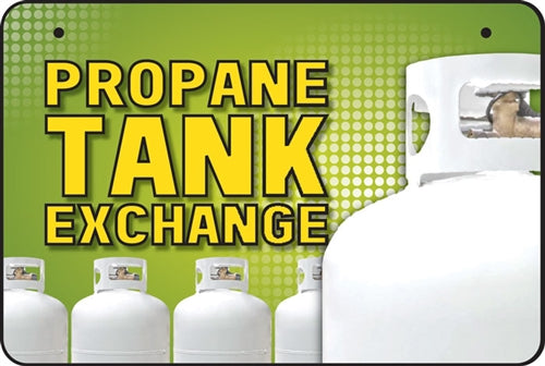 "Aluminum Bracket Sign- ""Propane Tank Exchange"""