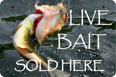 Live Bait Sold Here- Aluminum Bracket Sign