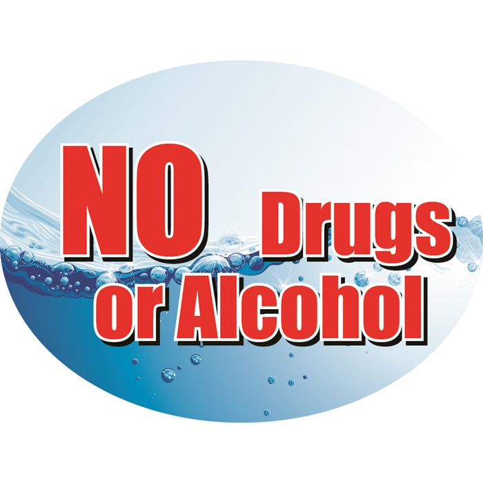 "NO Drugs or Alcohol- 12""w x 8""h Die-Cut Sign Panel"