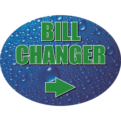 "Bill Changer (Right)- 12""w x 8""h Die-Cut Sign Panel"
