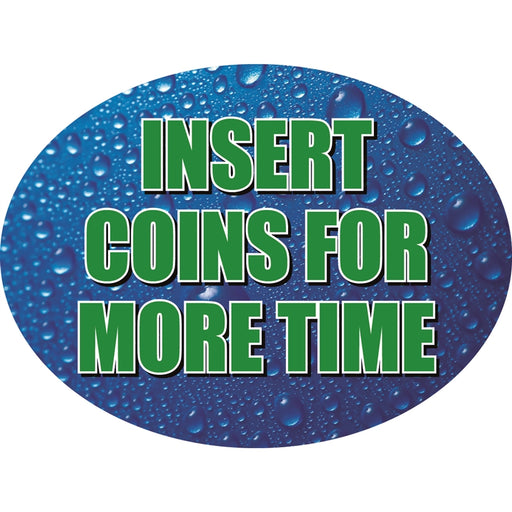 "Insert- ""Insert Coins For More Time"""