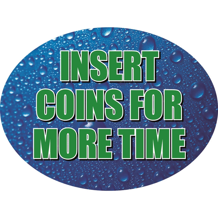 "Insert Coins For More Time- 12""w x 8""h Die-Cut Sign Panel"