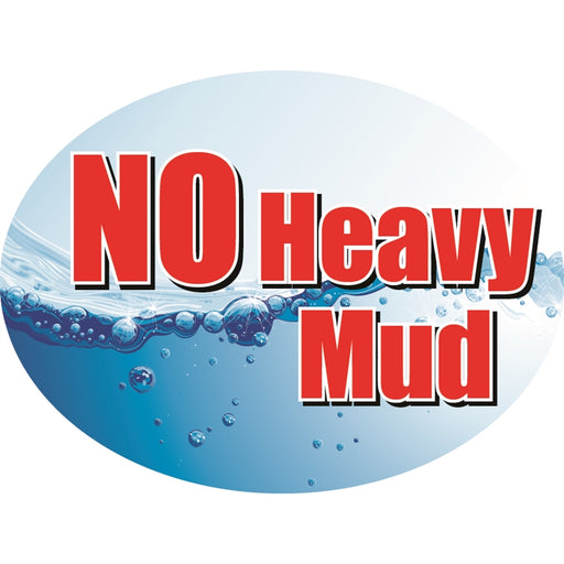 "NO Heavy Mud- 12""w x 8""h Die-Cut Sign Panel"