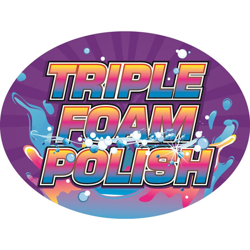 "Triple Foam Polish- 12""w x 8""h Die-Cut Sign Panel"