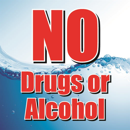 "NO Drugs or Alcohol- 12""w x 12""h Square Sign"