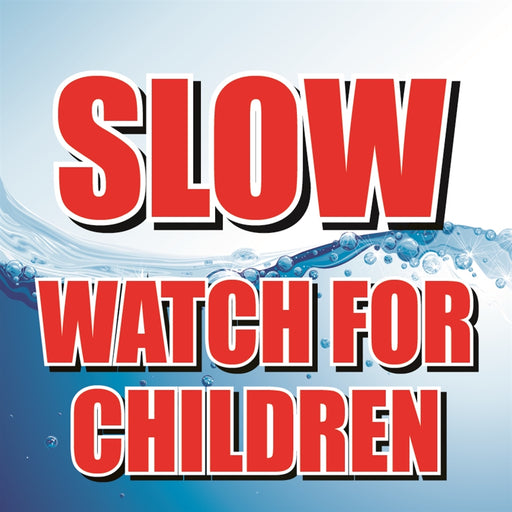 "SLOW for children- 12""w x 12""h Square Sign"