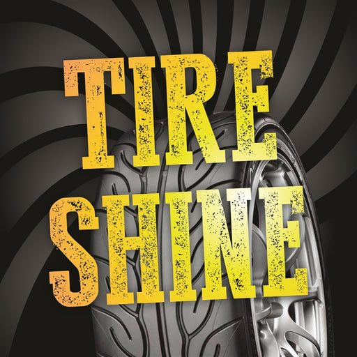 "TIRE SHINE- 12""w x 12""h Square Sign"
