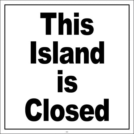 "This Island is Closed- 24""w x 24""h Squarecade Panel"