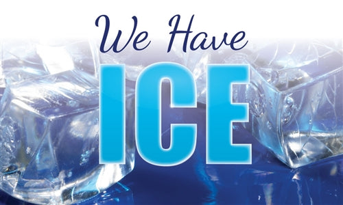 "Ceiling Dangler- ""We Have Ice"""