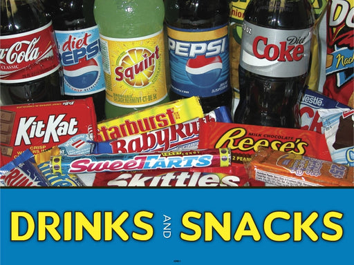 "Drinks And Snacks- 24""w x 18""h Coroplast Yard Sign"