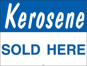 "Coroplast Yard Sign- ""Kerosene"""