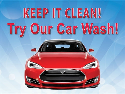"Try Our Car Wash- 24""w x 18""h Coroplast Yard Sign"