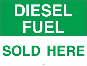"Diesel Fuel- 24""w x 18""h Coroplast Yard Sign"