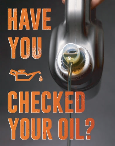"Insert ""Check Your Oil"""