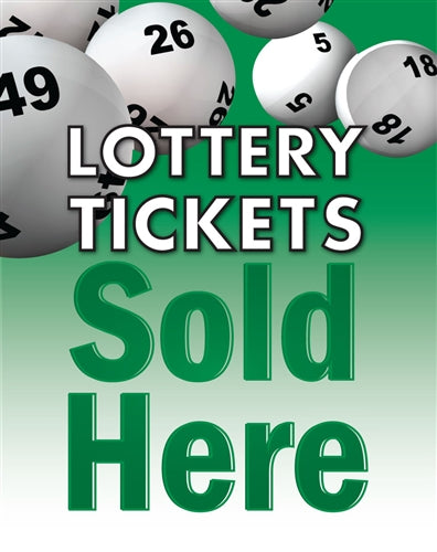 "Lottery Tickets Sold Here- 22""w x 28""h 4mm Coroplast Insert"