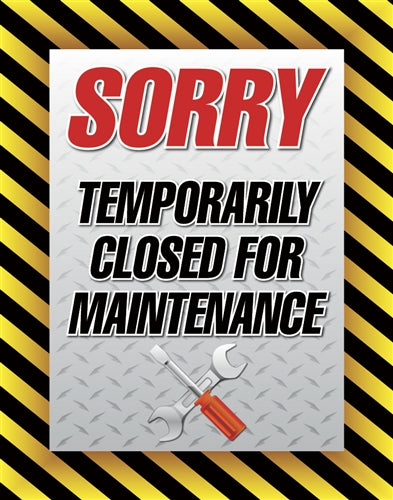 "Insert ""Temporarily Closed for Maintenance"""