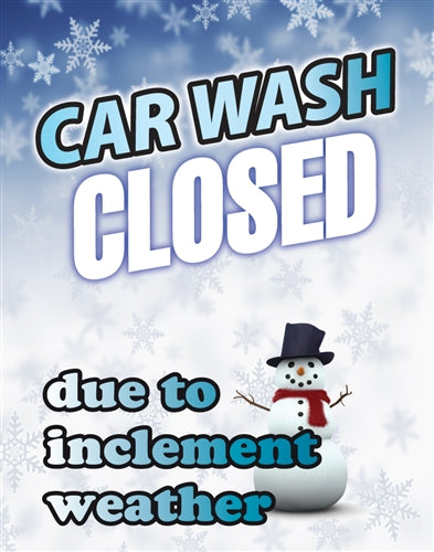 "Car Wash Closed Inclement Weather- 22""w x 28""h 4mm Coroplast Insert"