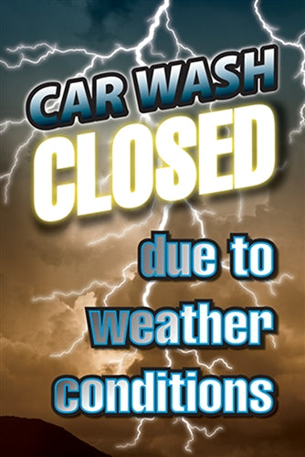 "4mm Single-Sided Insert for Wind Sign Deluxe ""Car Wash Closed due to weather"""