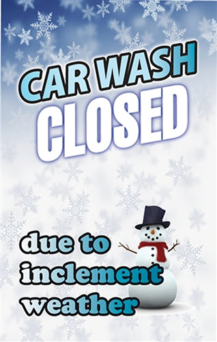 ".020 Single-Sided Insert ""Car Wash Closed due to inclement weather"""