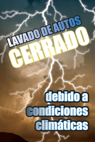"Aluminum Two Sided Panel for Flexible Curb Sign ""Lavado De Autos Cerrado Condiciones Climáticas"""
