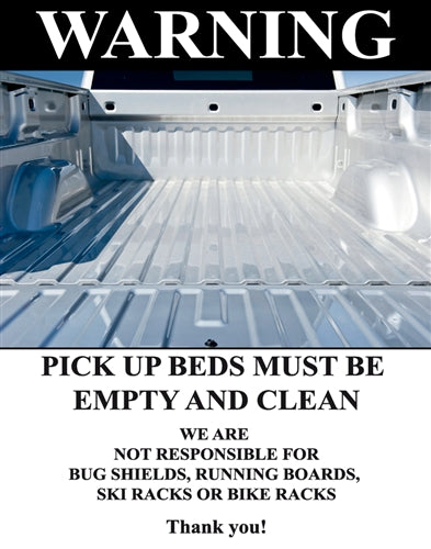 "Insert- ""Pick up beds must be empty and clean"""