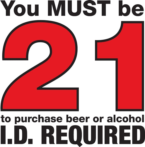 "Die Cut Decal- ""You MUST Be 21"""