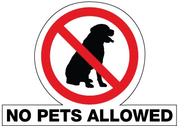 "Die Cut Decal- ""No Pets Allowed"""