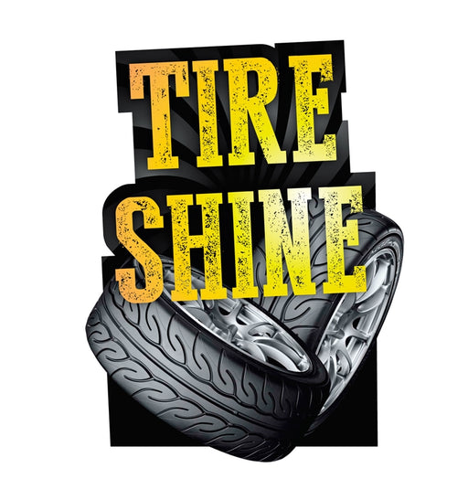 "Die-Cut ""Tire Shine""Antenna Sign"