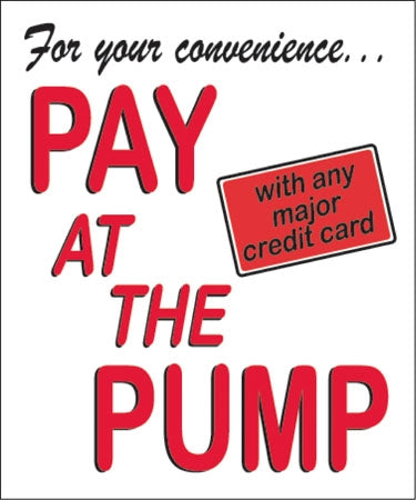 Pay at the Pump- Double Message Pump Topper Insert