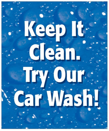 "Styrene Double Message Pump Topper Insert ""Keep It Clean. Try Our Car Wash"""