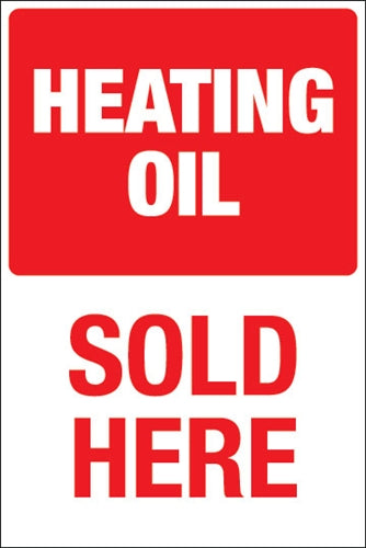 "Pole Mount Sign- ""Heating Oil Sold Here"""