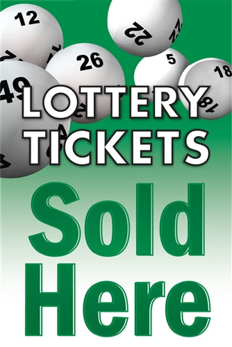 "Lottery Tickets Sold Here- 24"" x 36"" Aluminum Pole sign"