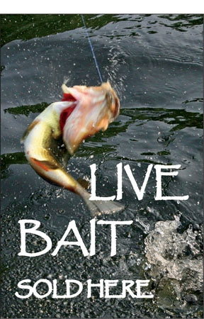 "Aluminum Pole Sign- ""Live Bait Sold Here"""