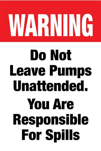 "Aluminum Two Sided Panel for Flexible Curb Sign ""Do Not Leave Pumps Unattended"""