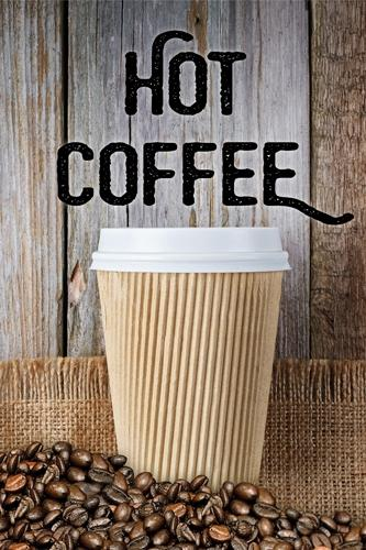 "Hot Coffee- 24""w x 36""h .040 Styrene Insert"