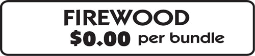 "Aluminum Sign- ""Firewood"" Per Bundle"