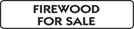 "Aluminum Sign- ""Firewood For Sale"""
