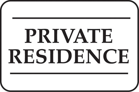 "Aluminum Sign- ""Private Residence"""