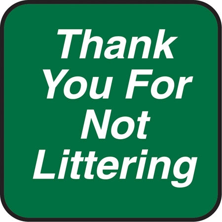 "Aluminum Sign- ""Thank You For Not Littering"""
