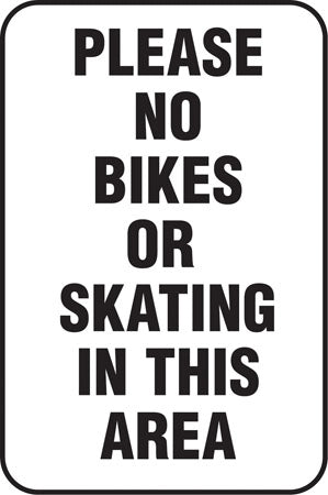 No Bikes or Skating